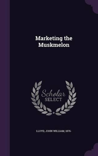 Download Marketing the Muskmelon PDF