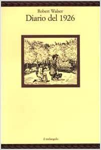 Robert Walser - Diario del 1926 (2000)