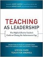 Teaching as Leadership (10) by America, Teach For - Farr, Steven [Paperback (2010)]