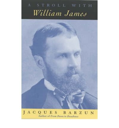 [(A Stroll with William James )] [Author: Jacques Barzun] [Oct-2003] PDF Text fb2 book