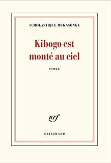 Kibogo est monté au ciel, Mukasonga, Scholastique