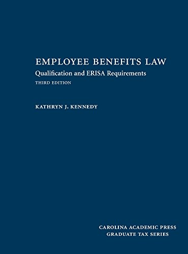 Employee Benefits Law: Qualification and ERISA Requirements