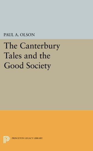 Download The CANTERBURY TALES and the Good Society (Princeton Legacy Library) ebook