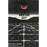 Amateur City, Katherine V. Forrest, 093004455X