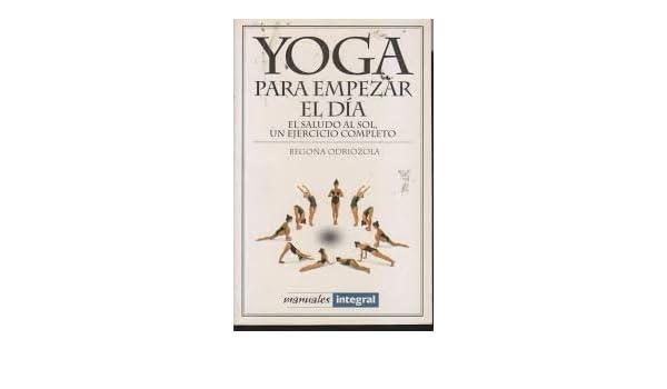 Yoga Para Empezar El Dia (Manuales) (Spanish Edition ...