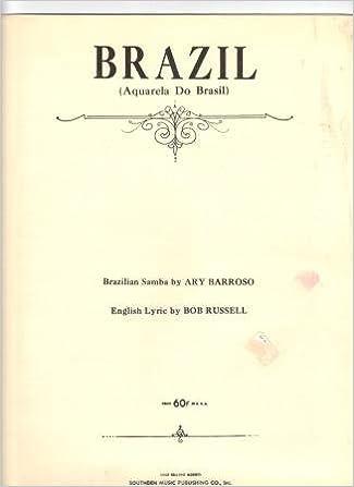 Brazil Aquarela Do Brasil Ary Barroso Bob Russell Amazon Com