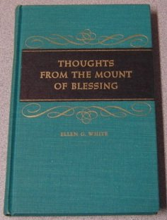06 Plymouth - By Ellen Gould Harmon White - Thoughts from the Mount of Blessing (1956-06-16) [Hardcover]
