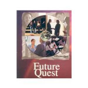 Future Quest: A Practical Application of a Biblical Worldview Vol 2