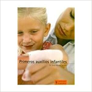 Primeros auxilios infantiles/ First Aid for Children