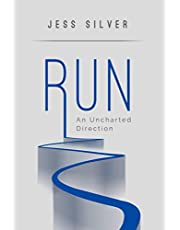 Run: An Uncharted Direction