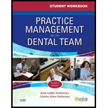 Student Workbook for Practice Management for the Dental Team,7e by MS,Betty Ladley Finkbeiner CDA Emeritus RDA BS ; MS,Char. [2010,7th Edition.] Paperback