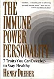 The Immune Power Personality, Henry Dreher, 0525938389