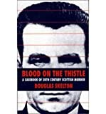 Blood on the Thistle, Douglas Skelton, 1851584684
