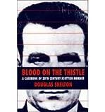 Blood on the Thistle, Douglas Skelton, 1851584684