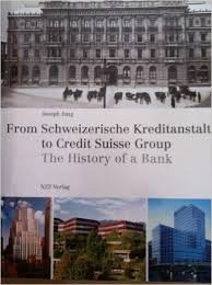 From Schweizerische Kreditanstalt To Credit Suisse Group The History Of A Bank
