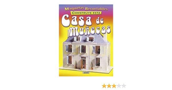 Construye esta casa de muñecas (Maquetas Recortables ...