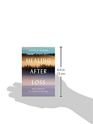 Healing After Loss: Daily Meditations For Working Through Grief by William Morrow Paperbacks