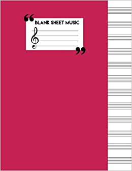 Blank Sheet Music Paper : Music Manuscript Notebook - Staff