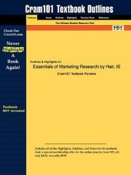 Studyguide for Essentials of Marketing Research by Joseph Hair ISBN: 9780073381022