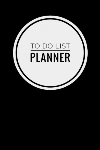 "To Do List Planner Notebook: Simple Effective Time Management, Minimalist Style,To Do List Planner Notebook, 6"" x 9"" (15.24 x 22.86 cm) 81 pages [To Do List + Blank Grid page] (Black Circle)"
