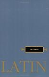 Latin Grammar (Henle Latin) (English Edition)