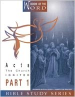 Acts: The Church Ignited: Part 1 (Wisdom of the Word) PDF
