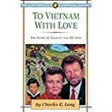 To Vietnam with Love, Charlie Long, 0875095828