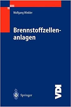 Brennstoffzellenanlagen (VDI-Buch)