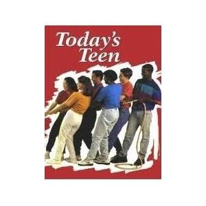 Glencoe, Today's Teen Teacher Edition, 1997 ISBN: 0026427842