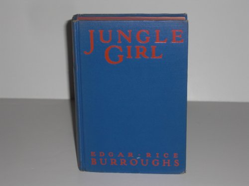 1932 Jungle Girl by Edgar Rice Burroughs First Edition First Printing Author of Tarzan