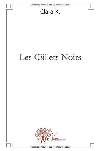 Livre Les Oeillets Noirs pdf epub