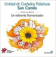Unidad de Cuidados Paliativos San Camilo: Un referente ...