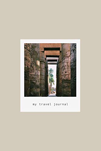 A6 Photo Paper - My Travel Journal: Ancient Monument Columns Egypt Hieroglyphs Photography | Journal Paper 150 pages (6