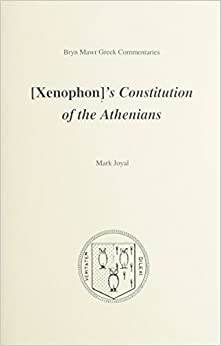 Book Constitution of the Athenians (Bryn Mawr Commentaries, Greek) by Xenophon (2002)