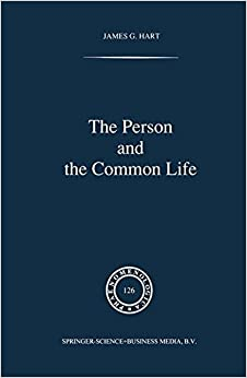 Book The Person and the Common Life: Studies in a Husserlian Social Ethics (Phaenomenologica)