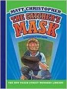 Ranskalaiset kirjat ilmaiseksi ladata pdf The Catcher's Mask (New Peach Street Mudders Library) 1599533162 by Matt Christopher in Finnish PDF PDB CHM
