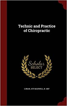 Book Technic and Practice of Chiropractic