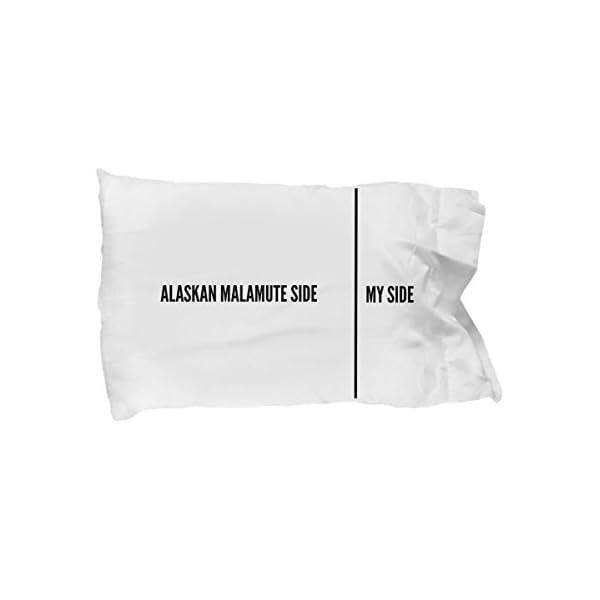 Alaskan Malamute Pillow Case - Funny Alaskan Malamute Pillowcase - Alaskan Malamute Gifts - Alaskan Malamute Side My Side 1