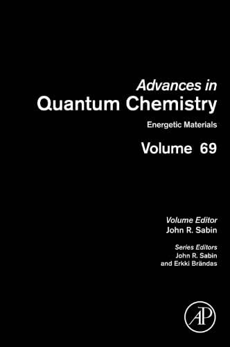 Energetic Materials (ISSN Book 69)