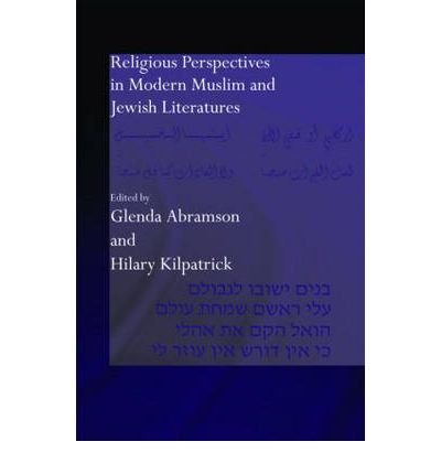 Read Online [(Religion and Religiosity in Muslim and Jewish Literatures)] [Author: Glenda Abramson] published on (December, 2005) pdf
