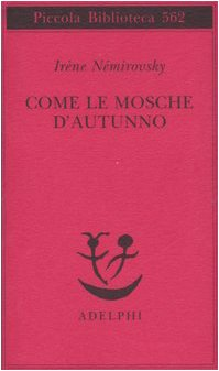 Read Online Come Le Mosche D'Autunno (Italian Edition) PDF