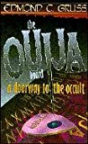 : The Ouija Board: A Doorway to the Occult