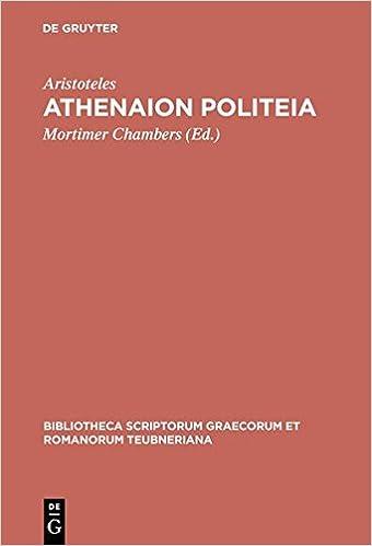 Aristoteles: Athenaion Politeia (Bibliotheca scriptorum Graecorum et Romanorum Teubneriana)