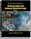 Mike Holt's Illustrated Guide to Understanding the NEC Volume 1 Textbook 2008 Edtion, Mike Holt, 1932685332
