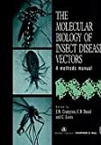 Molecular Biology of Insect Disease Vectors : A Methods Manual, , 0412736608