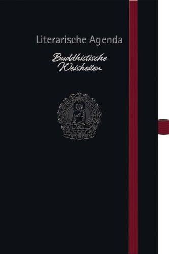 Buddhistische Weisheiten, Literarische Agenda 2014