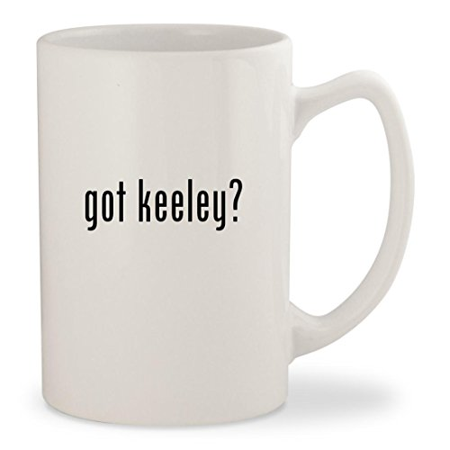 Boss Bd2 Keeley (got keeley? - White 14oz Ceramic Statesman Coffee Mug Cup)