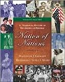 Nation of Nations : A Narrative History of the American Republic Since 1865, Chapters 17-33, Gienapp, William E. and Heyrman, Christine Leigh, 0072996331