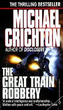 The Great Train Robbery By Michael Crichton Unabridged