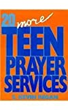 Twenty More Teen Prayer Services, Kevin Regan, 0896226050